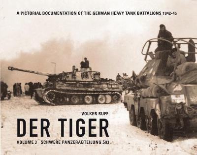 Der Tiger vol3 s.Pz.Abt.503