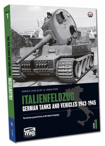 Italienfelzug German Tanks and Vehicles 1943-45