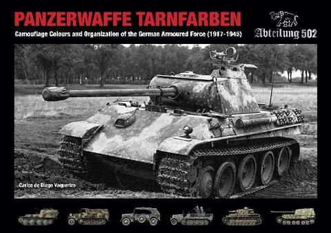 Panzerwaffe Tarnfabre, Camouflage and Organization 1917-1945
