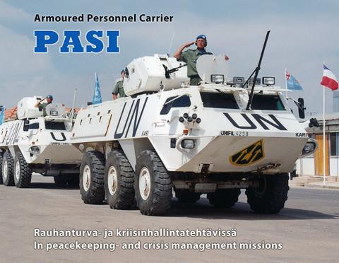 Armoured Personnel Carrier Pasi Rauhanturva- ja kriisinhallintatehtävissä