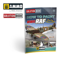 How to Paint WWII RAF Early Aircraft (Solution book)