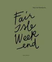 Fair Isle Weekend  suomenkielinen kirja