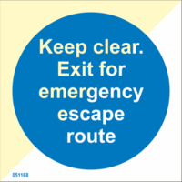 Keep clear Exit for emergency escape route