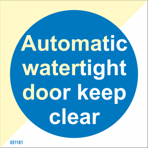Automatic watertight door keep clear