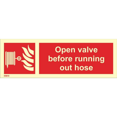 Open Valve Before Running Out Hose (with text horizontal)