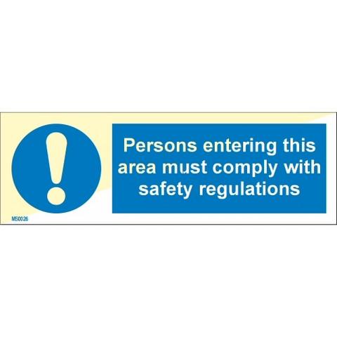 Tälle alueelle saapuvien on noudatettava turvallisuusmääräyksiä