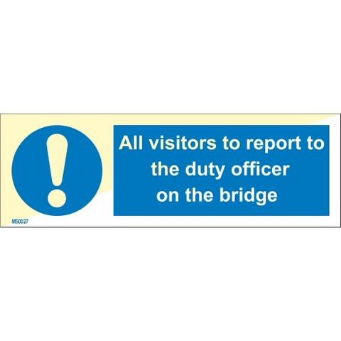 Kaikki sillalla vierailijat on ilmoittauduttava päivystysvastaavalle