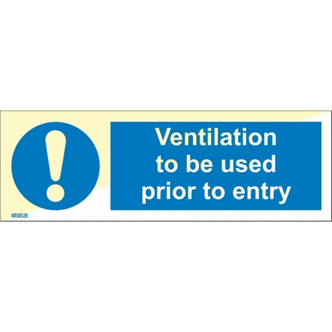 Ventilation to be used prior to entry