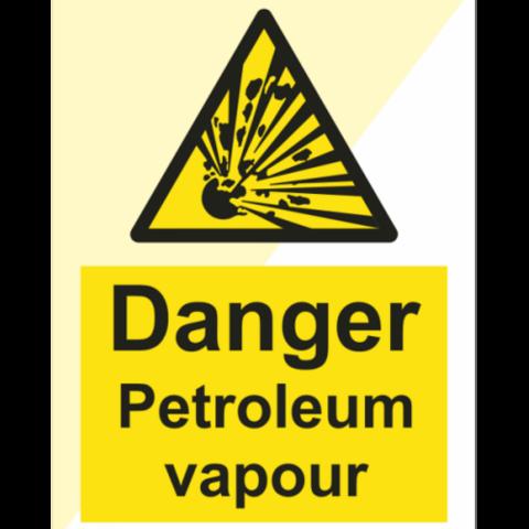 Danger Petroleum vapour