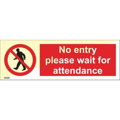 No entry please wait for attendance