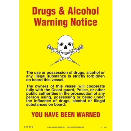 Drugs and Alcohol Warning Notice