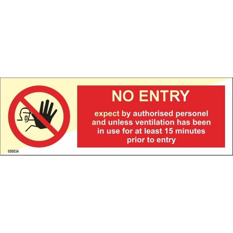No entry except by authorised personnel...