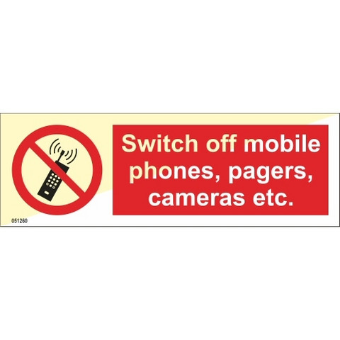 Switch off mobile phones, pagers, cameras etc.