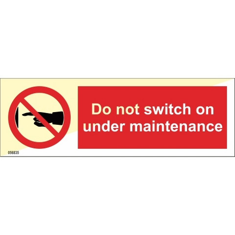 Do not switch on under maintance