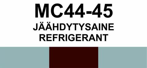 MC44-45 Jäähdytysaine | Refrigerant