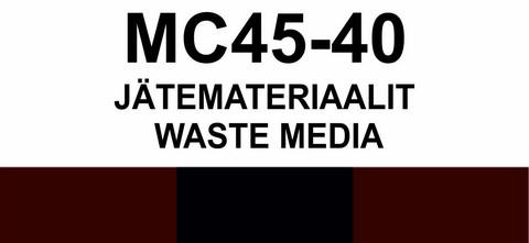 MC45-40 Jätemateriaalit | Waste media