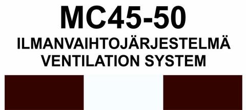 MC45‑50 Ilmanvaihtojärjestelmä | Ventilation system