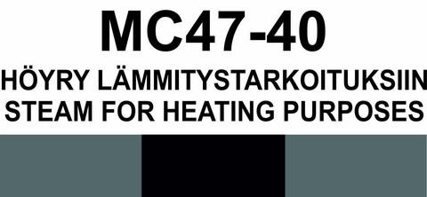 MC47‑40 Höyry lämmitystarkoituksiin | Steam for heating purposes