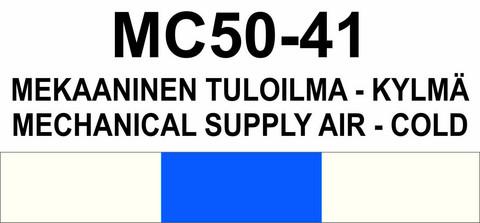 MC50-41 Mekaaninen tuloilma - kylmä | Mechanical supply air - cold