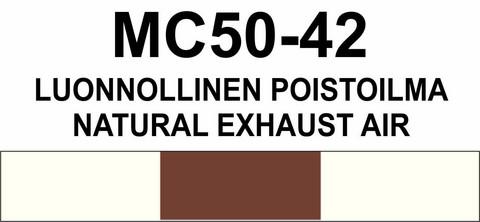 MC50-42 Luonnollinen poistoilma | Natural exhaust air