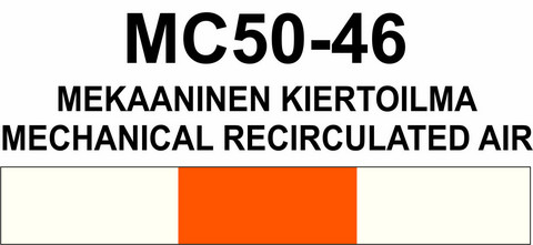 MC50‑46 Mekaaninen kiertoilma | Mechanical recirculated air