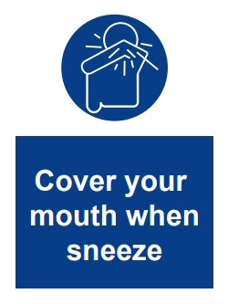 COVID-19 Cover your mouth when sneeze