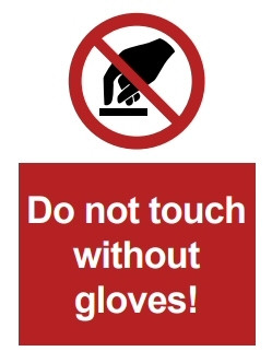 COVID-19 Do not touch without gloves