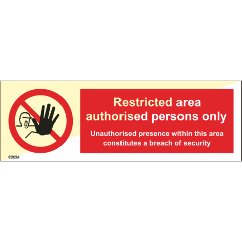 Restricted area authorised persons only unauthorised - in store