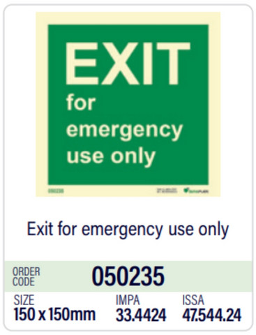 Exit for emergency use only in store
