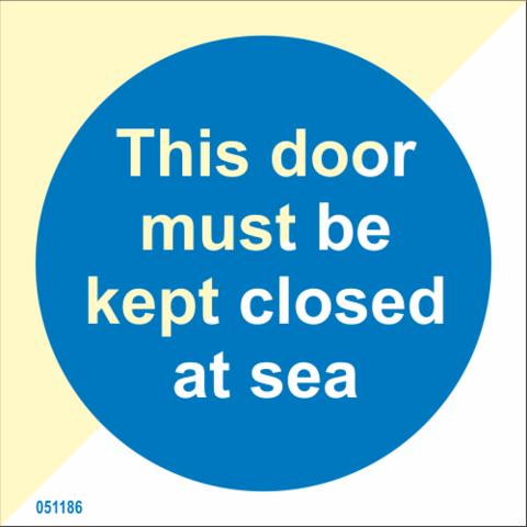 Tämä ovi pidettävä kiinni merellä, heti varastosta