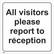 Kaikki vierailijat täytyy ilmoittaa aluksen turvallisuustoimistoon