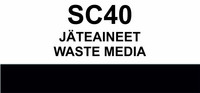 SC40 Jäteaineet  | Waste media