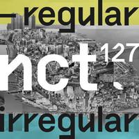 NCT 127 - REGULAR-IRREGULAR (1ST ALBUM)