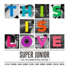 SUPER JUNIOR - THIS IS LOVE (7TH ALBUM SPECIAL EDITION)