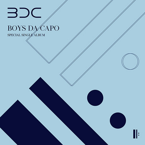 BDC - BOYS DA CAPO (SPECIAL SINGLE ALBUM)