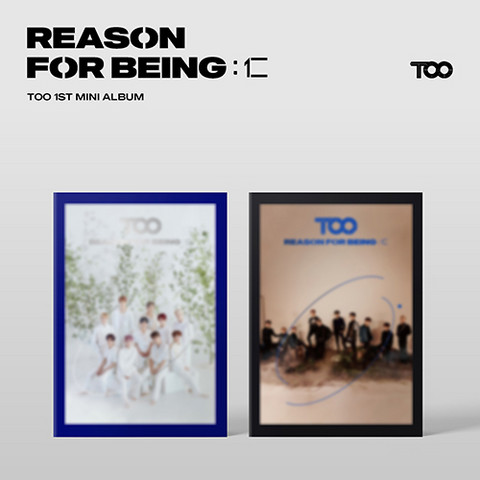 TOO - REASON FOR BEING : 仁 (1ST MINI ALBUM)
