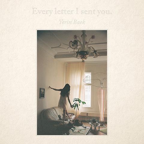 BAEK YERIN - EVERY LETTER I SENT YOU (1ST ALBUM)
