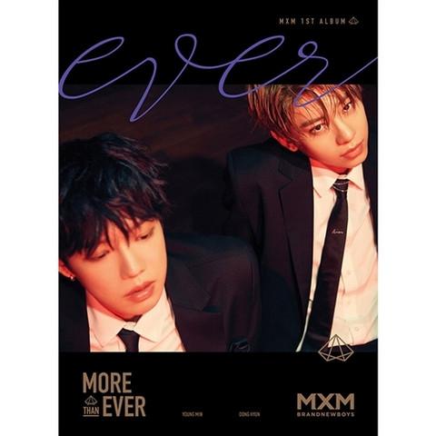 MXM (BRANDNEWBOYS) - MORE THAN EVER (1ST ALBUM) EVER VER.