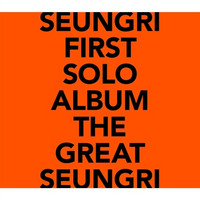 SEUNGRI - THE GREAT SEUNGRI (1ST SOLO ALBUM)