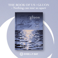 EVEN OF DAY (DAY6) - THE BOOK OF US: GLUON - NOTHING CAN TEAR US APART (1ST MINI ALBUM)