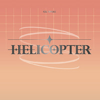 CLC - HELICOPTER (SINGLE ALBUM)