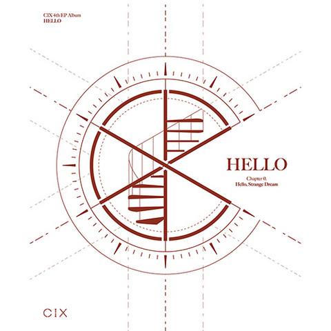 [NIMMAROITU] CIX - HELLO CHAPTER Ø: HELLO, STRANGE DREAM (4TH MINI ALBUM)