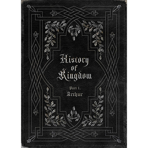 KINGDOM - HISTORY OF KINGDOM: PARTⅠ. ARTHUR (ALBUM)