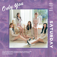 SATURDAY - ONLY YOU (5TH SINGLE ALBUM)