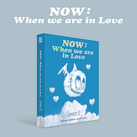 GHOST9 - NOW: WHEN WE ARE IN LOVE (4TH MINI ALBUM)