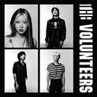 THE VOLUNTEERS - THE VOLUNTEERS (1ST ALBUM)