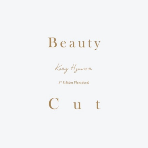 KANG HYEWON - 1ST EDITION PHOTOBOOK 'BEAUTY CUT' (TYPE A)