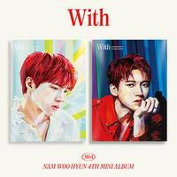 NAM WOO HYUN - WITH (4TH MINI ALBUM)