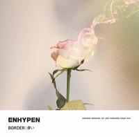 ENHYPEN - BORDER: HAKANAI (REGULAR EDITION / FIRST PRESS)