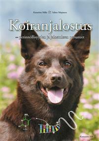 Koiranjalostus - perinnöllisyyden ja  jalostuksen perusteet - kirja